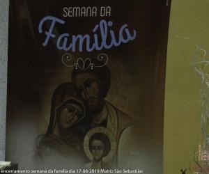 Missa encerramento semana da família dia 17-08-2019 Matriz Créditos Solange e Hilário