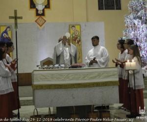 Missa de Natal dia 24-12-2019 celebrante Pároco Padre Hélio Feuser, scj